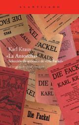La Antorcha. Selección de artículos de Die Fackel - Kraus, Karl
