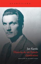 Historia de un Estado clandestino - Karski, Jan