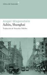 Adiós, Shangai - Wagenstein, Angel