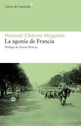 La agonía de Francia - Chaves Nogales, Manuel