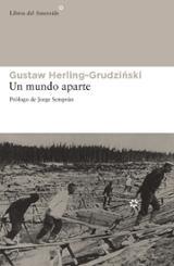 Un mundo aparte - Herling-Grudzinski, Gustaw