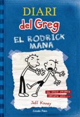 Diari del Greg 2. El Rodrick Mana - Kinney, Jeff