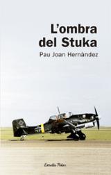 L´ombra del Stuka - Joan Hernández, Pau