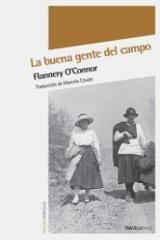La buena gente del campo - O´Connor, Flannery