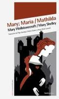 Mary; Maria / Mathilda - Shelley, Mary