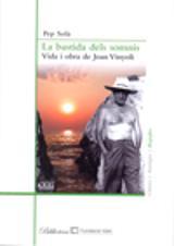 La bastida dels somnis: vida i obra de Joan Vinyoli - Solà, Pep