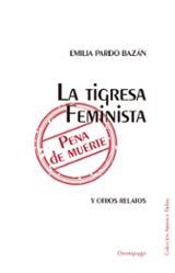 La tigresa feminista pena de muerte y otros relatos