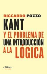 Kant y el problema de una introducción a la lógica - Pozzo, Ricardo