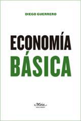 Economía básica - Guerrero Jiménez, Diego