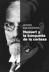 Husserl y la búsqueda de la certeza - Kolakowski, Leszek