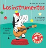 Los instrumentos. Mi primer libro de los sonidos