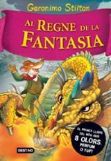 Al regne de la fantasia (Viatge al Regne de la fantasia 1)