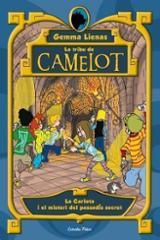 La tribu de Camelot i el misteri del passadís secret