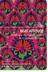 Beat attitude: antología de mujeres poetas de la generación beat - Pegrum, Annalisa Marí