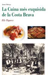 La Cuina mes exquisida de la Costa Brava. Els Tapers