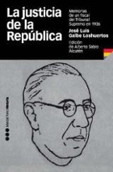 La justicia de la república: Memorias de un fiscal