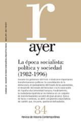Ayer 84. La época socialista (1982 -1996)