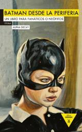 Batman desde la periferia -