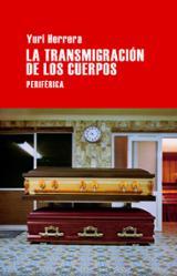 La transmigración de los cuerpos - Herrera, Yuri