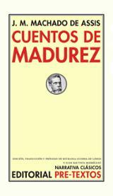 Cuentos de madurez - De Assis, Machado