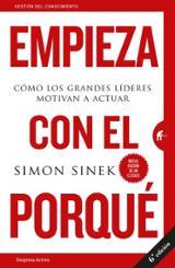 Empieza con el porqué - Sinek, Simon