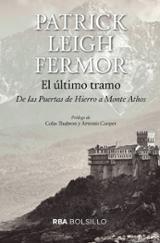 El último tramo - Leigh Fermor, Patrick