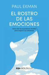 El rostro de las emociones - Ekman, Paul