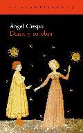 Dante y su obra - Crespo, Ángel