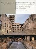 De Barcino a Barcinona (siglos I-VII). Los restos arqueológicos d - Beltrán de Heredia Bercero, Julia (dir.)