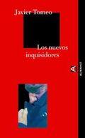 Los nuevos inquisidores