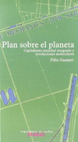 Plan sobre el planeta. Capitalismo mundial integrado y revolucion