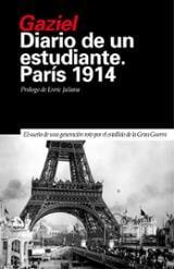 Diario de un estudiante en París 1914 - Gaziel