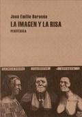La imagen y la risa - Burucúa, José Emilio