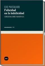 Felicidad en la infelicidad: reflexiones filosóficas - Marquard, Odo