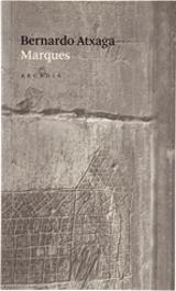 Marques - Atxaga, Bernardo