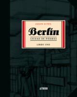 Berlín 1. Ciudad de Piedras - Lutes, Jason