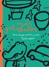 Más Garabatos, para dibujar, pintar y crear - Gomi, Taro