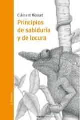 Principios de sabiduría y locura - Rosset, Clement