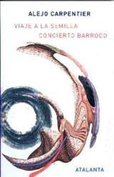 Viaje a la semilla. Concierto barroco - Carpentier, Alejo