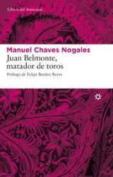 Juan Belmonte, matador de toros - Chaves Nogales, Manuel