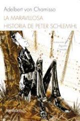 La maravillosa historia de Peter Schlemihl - Chamisso, Adelbert Von