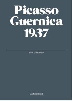 Picasso. Guernica, 1937. Cuadernos Postal (fr)