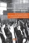 Advocats combatius i obrers rebels