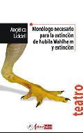 Monólogo necesario para la extinción de Nubila Wahlheim y extinci