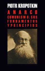 Anarco-comunismo: sus fundamentos y principios