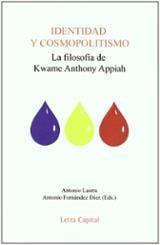 Identidad y cosmopolitismo: la filosofia de Kwane Anthony Appiah