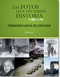 Las fotos que hicieron historia 1900-2011