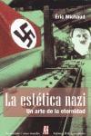 La estética nazi - Michaud, Eric