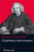 El patriota y otros ensayos - Johnson, Samuel