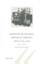José Val del Omar. Escritos de técnica poética y mística
